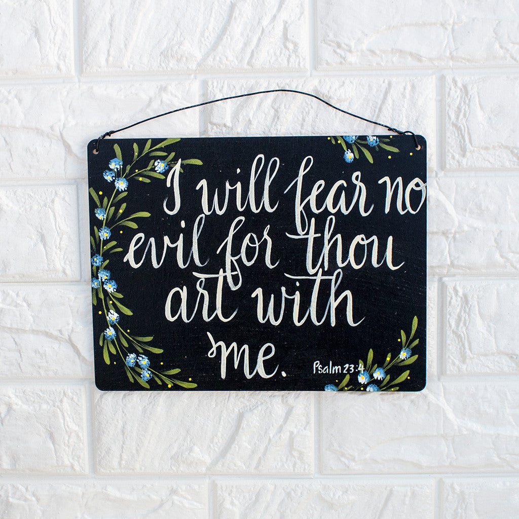 I Will Fear No Evil For Thou Art With Me - www.boobaloo.com