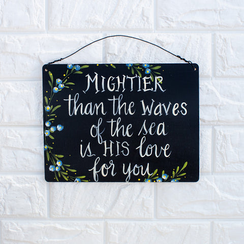 Mightier Than The Waves Of The Sea Is His Love For You - www.boobaloo.com