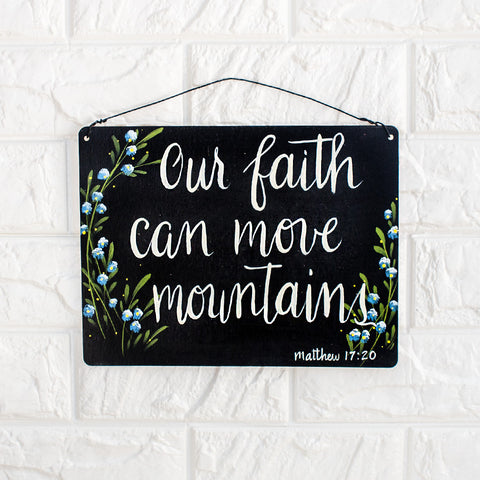 Our Faith Can Move Mountains - www.boobaloo.com