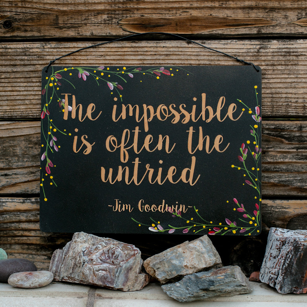 The Impossible is Often the Untried - www.boobaloo.com