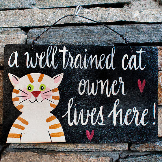 A Well Trained Cat Owner Lives Here! - www.boobaloo.com