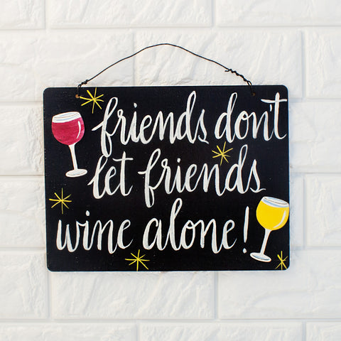Friends Don't Let Friends Wine Alone! - www.boobaloo.com