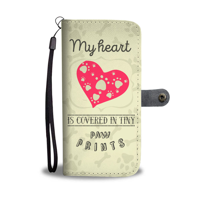 My Heart Is Covered In Tiny Paw Prints Phone Wallet Case