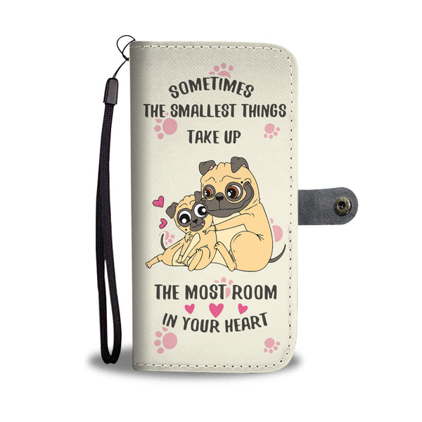 Smallest Things Pug Phone Wallet Case