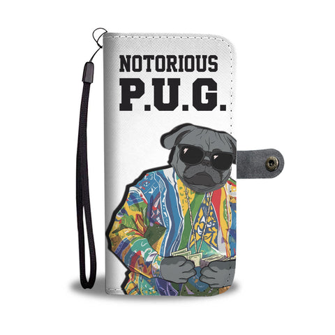Notorious Pug Phone Wallet Case