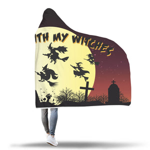 Rollin With My Withces Hooded Blanket - FREE SHIPPING