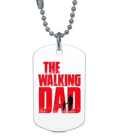 The Walking Dad Dog Tag Necklace