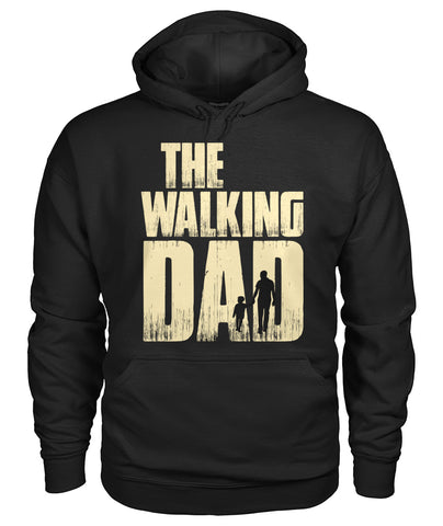 The Walking Dad Hoodie Gildan Hoodie