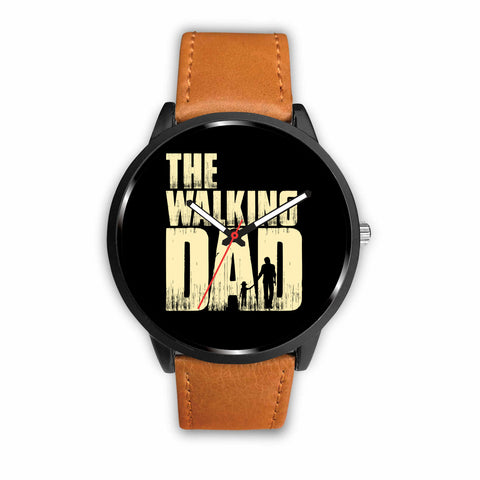 Walking Dad Watch - Free Shipping