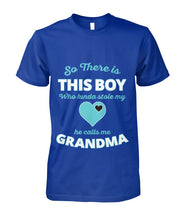 Load image into Gallery viewer, So There's This Boy-Grandma Shirt