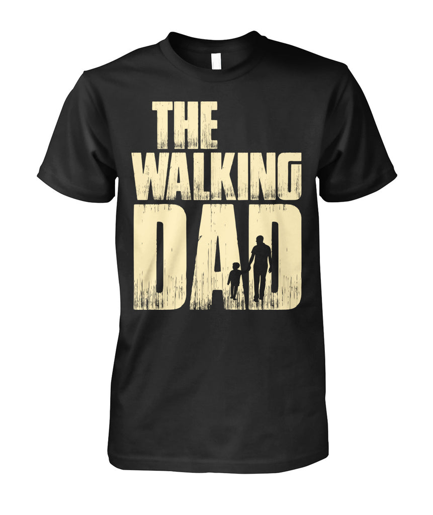 The Walking Dad Shirt Unisex Cotton Tee