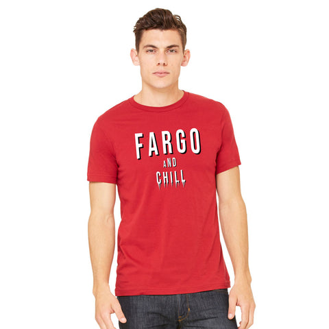 Fargo And Chill Tee