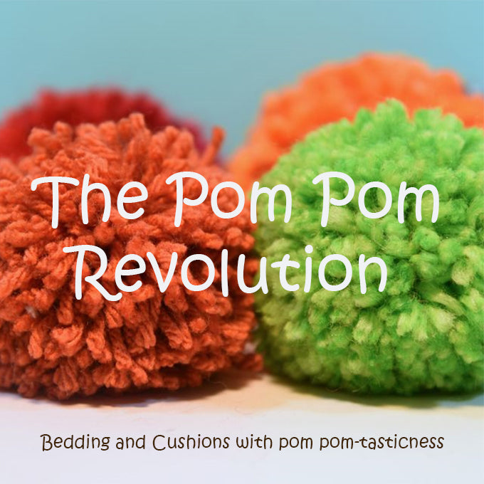 The Pom Pom Revolution - Bedding and cushions with Pom Pom-tasticness