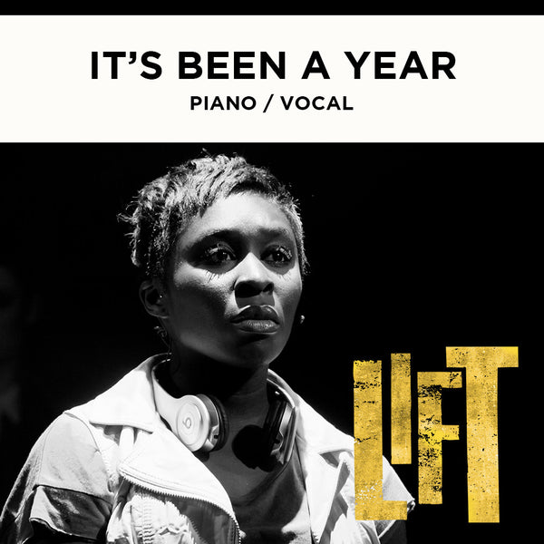 Lift - IT'S BEEN A YEAR - Piano / Vocal Score