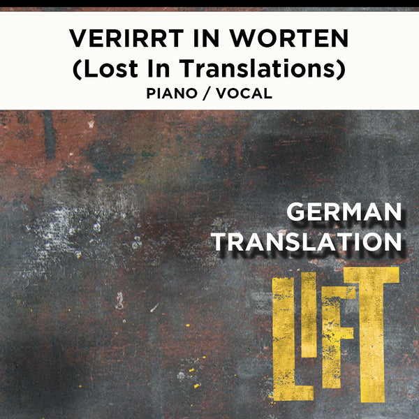 Lift - Verirrt in Worten - (Lost In Translations) Piano / Vocal Score