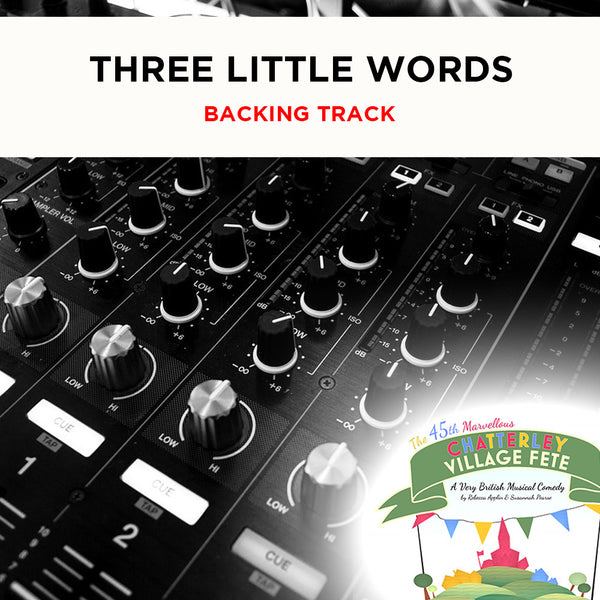 Chatterley - Three Little Words - Backing Track