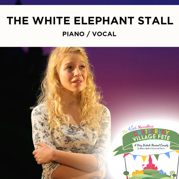 Chatterley - The White Elephant Stall - Piano / Vocal Score
