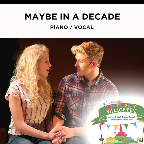 Chatterley - Maybe In A Decade - Piano / Vocal Score