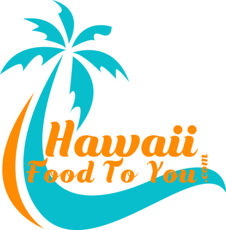Hawaii Food To You