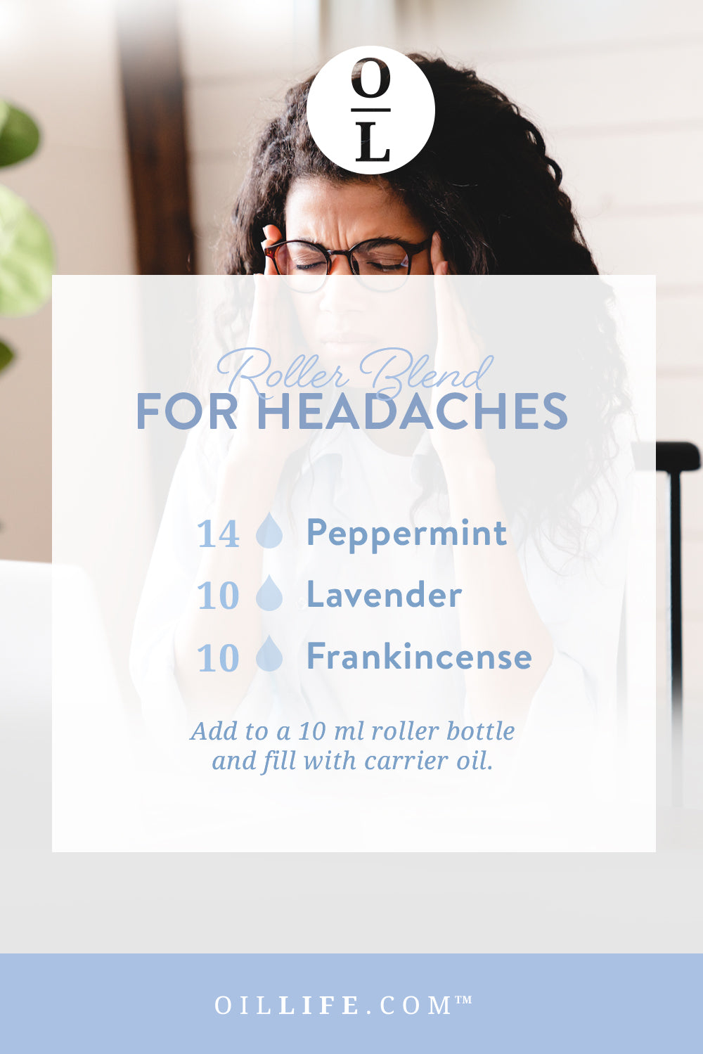 Try this essential oil roller blend for headaches!