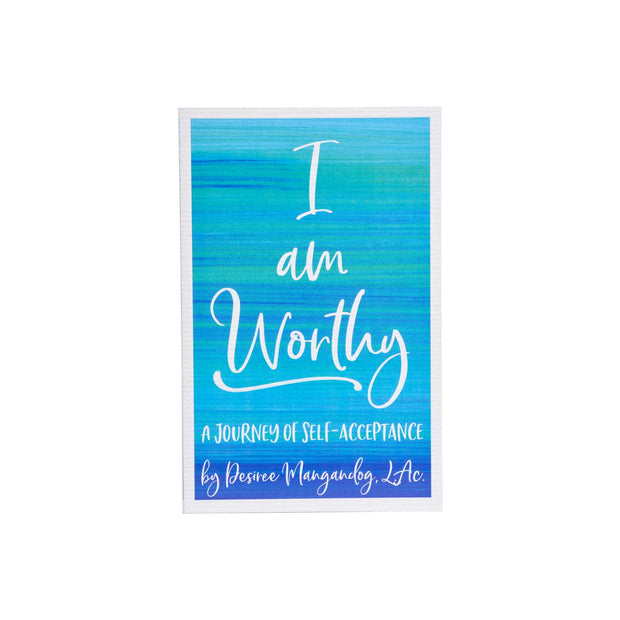 I am Worthy: A Journey of Self-Acceptance - Oil Life