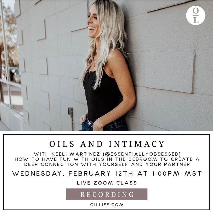 Oils and Intimacy Workshop - Recording