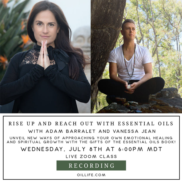 Rise Up & Reach Out with Essential Oils Workshop - Recording