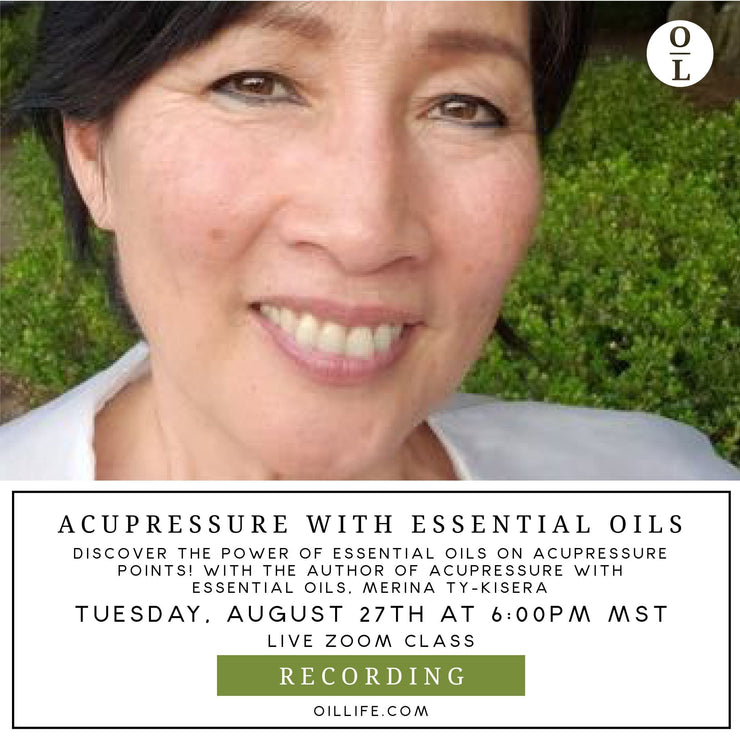 Acupressure with Essential Oils Workshop - Recording