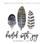 Fueled With Joy in Business and Life Affirmation Cards - Oil Life