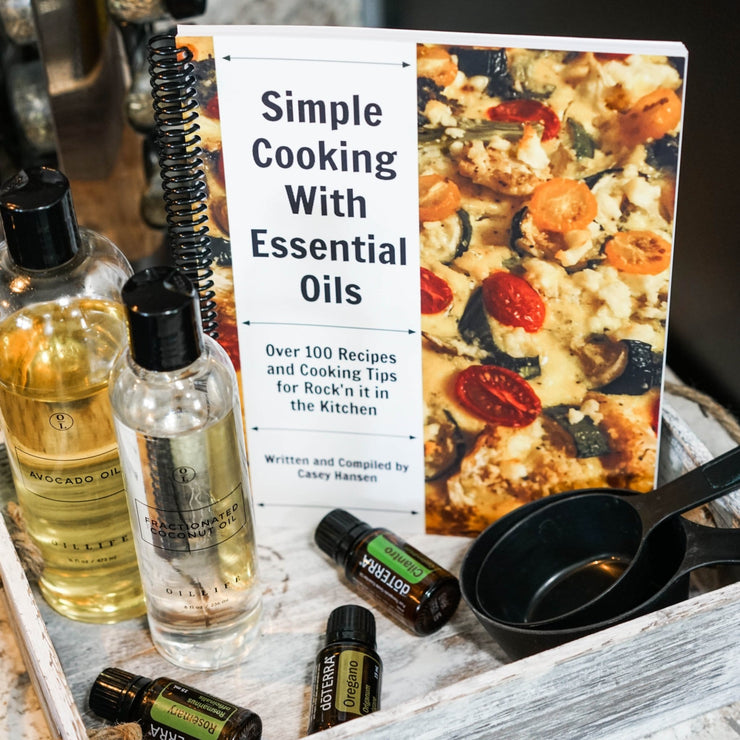 Simple Cooking with Essential Oils - Oil Life