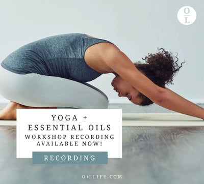 Yoga + Oils Workshop - Recording