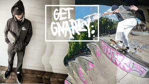 Get Gnarly