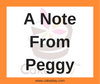 A Note From Peggy