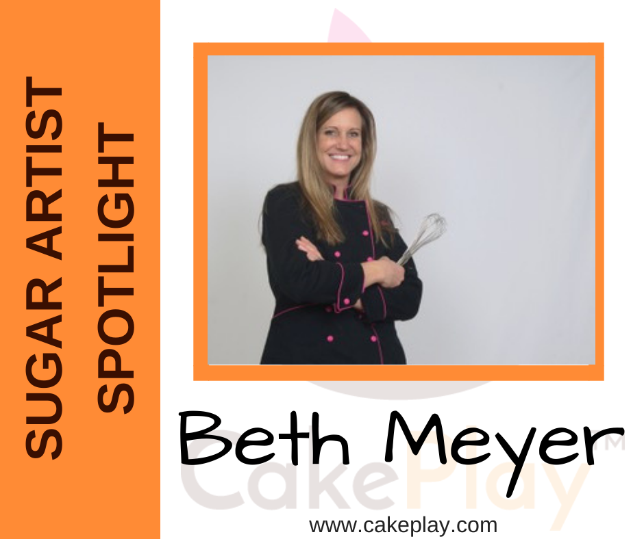 Sugar Artist Spotlight: Beth Meyer