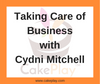 Taking Care of Business with Cydni Mitchell