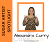 Sugar Artist Spotlight- Alexandra Curry