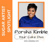 Sugar Artist Spotlight:  Porsha Kimble