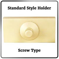 Standard Style Holder Picture (Screw Type)