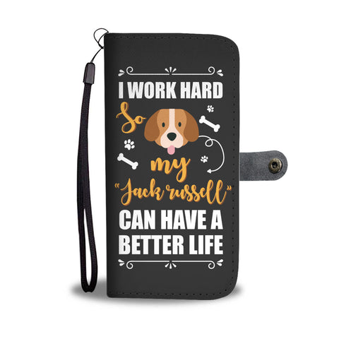 Jack Russell Phone Case Wallet - Work Hard