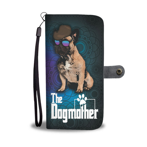 French Bulldog Dogmother Phone Case Wallet