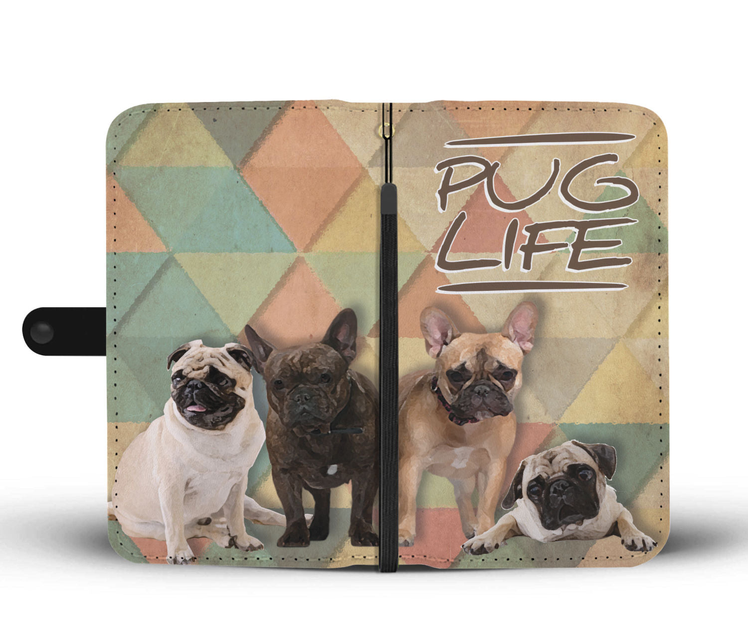 Pug Life Phone Case Wallet