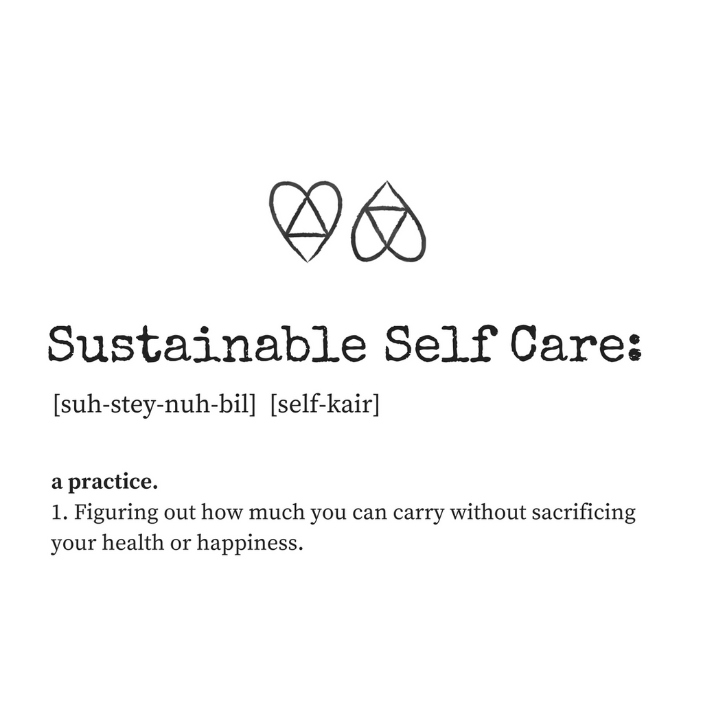 Sustainable Self Care
