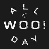 WOO! All Day T-Shirt ($5 Special) - WOO! TUNGSTEN