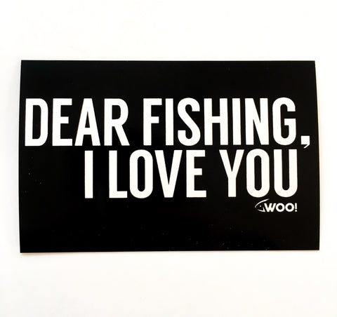 DEAR FISHING, I LOVE YOU Vinyl Sticker (Black & White) - WOO! TUNGSTEN