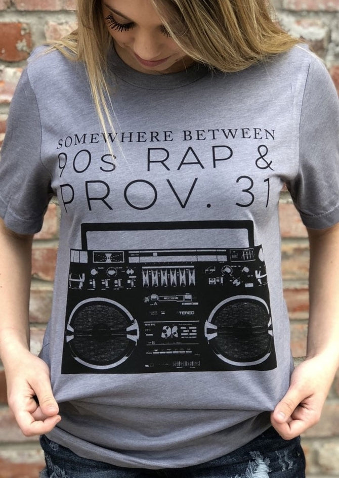 Somewhere Between 90s Rap and Prov. 31 T-shirt - Free Shipping - 90% OFF Fire Sale