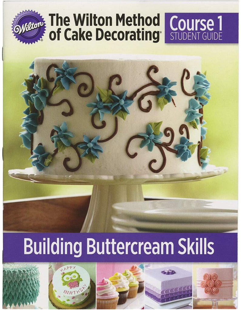 Building buttercream skills. Course1 student guide