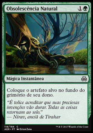 Obsolescência Natural / Natural Obsolescence-Magic: The Gathering-MoxLand