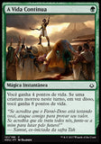 A Vida Continua / Life Goes On-Magic: The Gathering-MoxLand