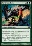Partir em Dois / Slice in Twain-Magic: The Gathering-MoxLand