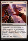 Voltar-se Contra / Turn Against-Magic: The Gathering-MoxLand
